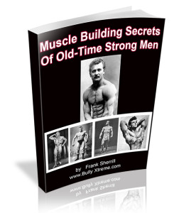 muscle building secrets of old-time strongmen